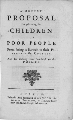 "In 1729, Irishman Jonathan Swift self-published the satirical pamphlet ""A Modest Proposal"" to suggest in a reasonable tone that the Irish eat their children in the midst of a famine. Image courtesy of public domain"