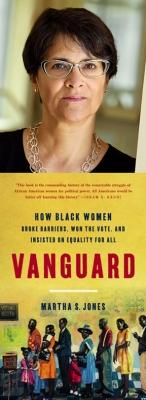 Martha S. Jones: Vanguard