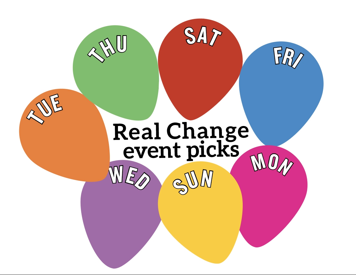Real Change event picks
