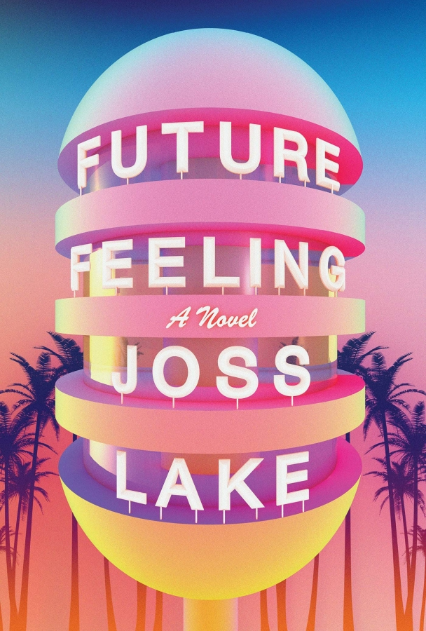 'Future Feeling' By Joss Lake
