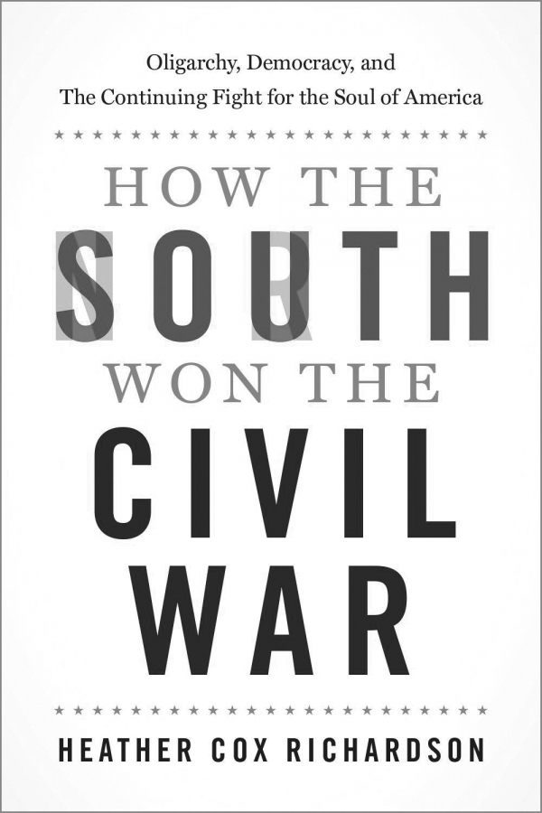'How the South Won the Civil War' by Heather Cox Richardson
