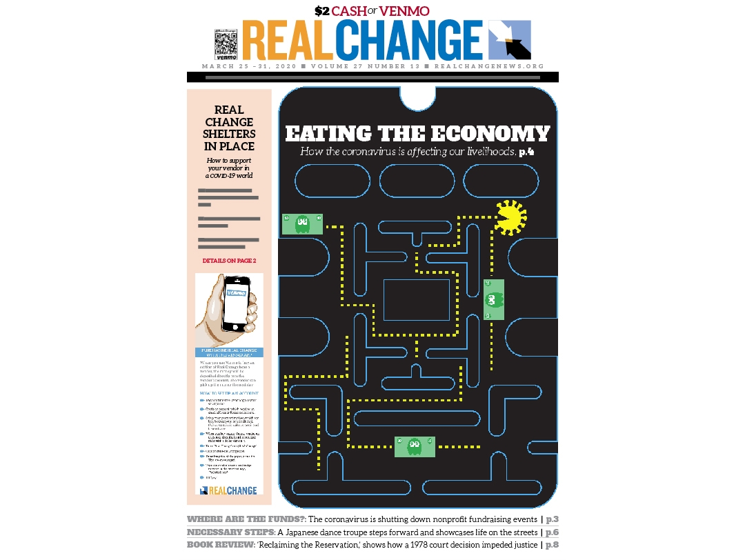 As we're all taking shelter from the coronavirus, the economic effects are devastating. Nonprofits are missing out on fund raising opportunities (page 3), while markets plunge causing governments to scramble (page 4). Illustration by Jon Williams.