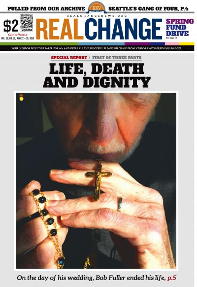 Robert Fuller, later Robert Baxter-Fuller, holds his rosary. Fuller was dying of cancer and chose instead to end his life using Washington's Death With Dignity law. His story begins on page 5. Photograph by Wes Sauer.