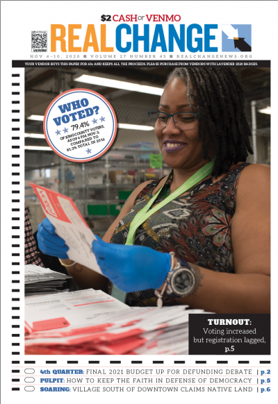 Ballot processing has been uniform in Washington since vote-by-mail became the norm here a decade ago. 2020 looked different with Covid precautions and, likely, lacked publicity photographers.  On page 5, dive into King County voting trends. Cover photo c