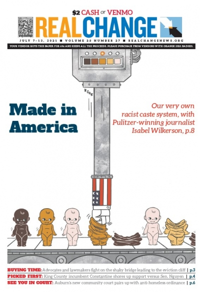 """Lara Kaminoff illustrates how the American machine puts its stamp on each of us. Longtime Real Change contributor Dave Gamrath posits with Isabel Wilkerson's book """"Caste: The Origins of Our Discontent"""" that U.S. racism is a caste system in everything but"""
