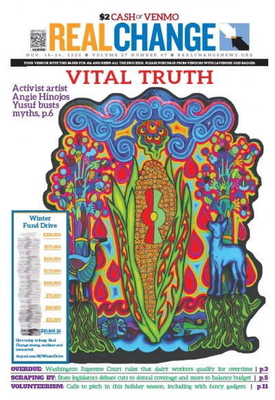 "Angie Hinojos Yusuf's art on the cover is part of a series titled ""Creation."" This is ""Creation 2."" Go to page 6 for the story behind the artist's work as an activist, a community leader and a creator."