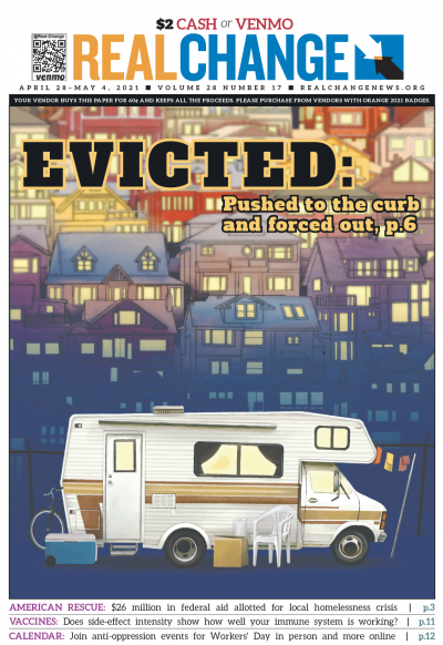 Anna Malakhova illustrated this special cover in light of the city of Seattle resuming, after a COVID-19 pause, ticketing and towing vehicles that are peoples' homes. The report begins on page 6.