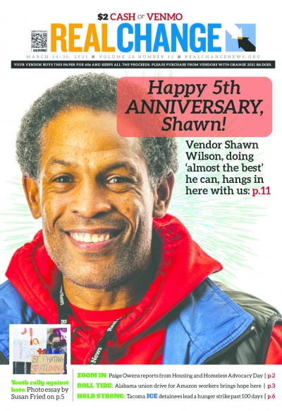 Shawn Wilson has been a Real Change vendor since December 2015 and celebrates the anniversary each year. 2020 and 2019 were especially hard for Wilson, so we're here to celebrate him on the other side. Photo by Mark White.