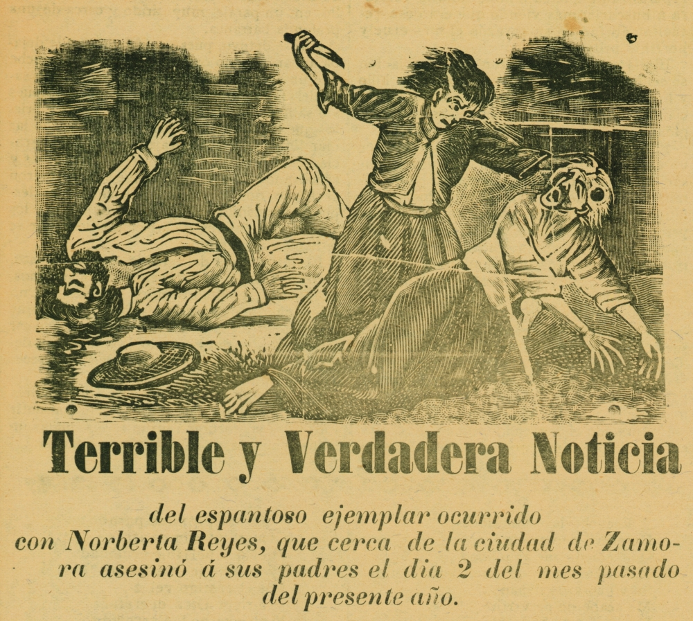 "Detail of ""Terrible and True News of the Awful Example Set by Norberta Reyes, Who Near the City of Zamora Killed Her Parents This Year on the 2nd of Last Month"" by José Guadalupe Posada. Broadside: letterpress and relief print"