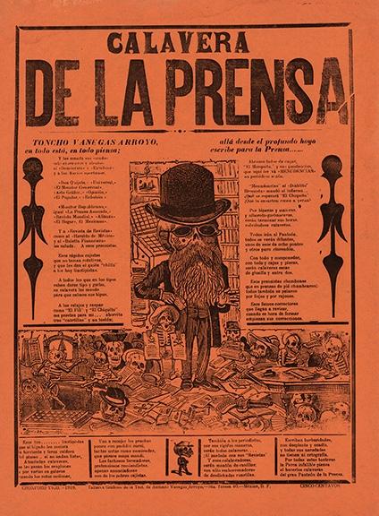 """Calavera de la Prensa"" (""Calavera of the Press"") by José Guadalupe Posada, 1919. Broadside: letterpress and relief print"